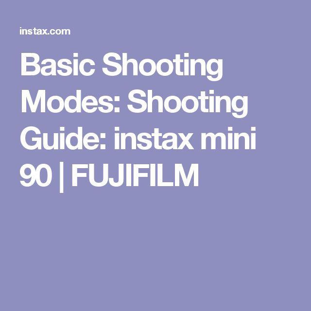 Basic Shooting Modes: Shooting Guide: instax mini 90 | FUJIFILM