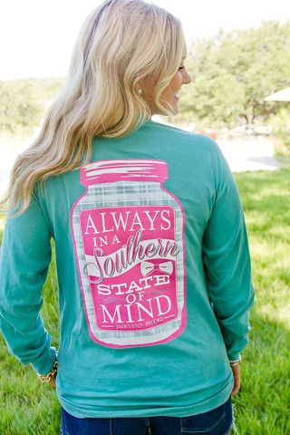 """Our pretty teal """"Always in a Southern State of mind"""" long sleeve tee!"""