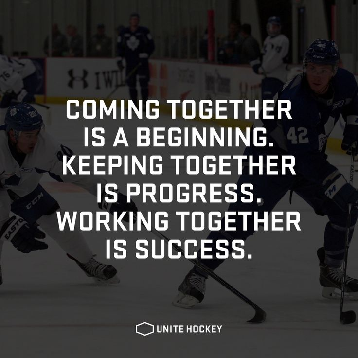 Coming together is a beginning. Keeping together is progress. Working together is success. #Hockey #Ishockey #Quote #Motivational