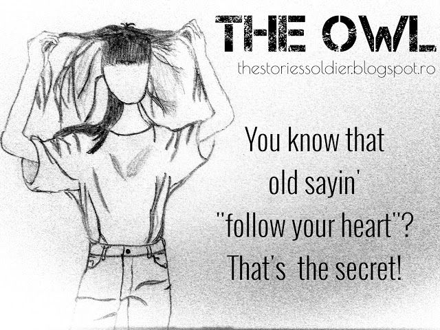 The Owl: Now fear is gone is more time for important things...