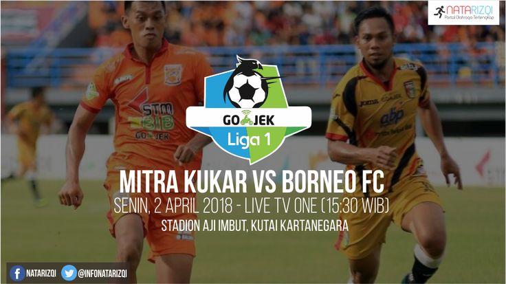 Nonton Live Streaming Mitra Kukar vs Borneo FC 2 April 2018