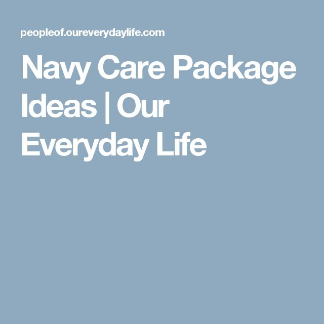 Navy Care Package Ideas | Our Everyday Life