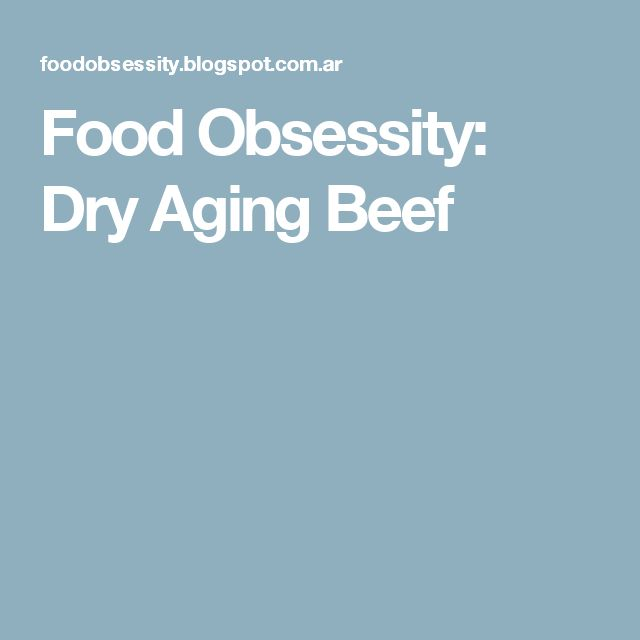 Food Obsessity: Dry Aging Beef