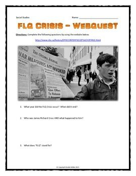 FLQ (October) Crisis - Webquest with Key (Canadian History) - This 6 page document contains a webquest and teachers key related to the basics of the FLQ (October) Crisis in Canada. It contains 12 questions from the CBC website.  Your students will learn about the history and significance of the FLQ (October) Crisis in Canada. It covers all of the major people, themes and events of the FLQ (October) Crisis.
