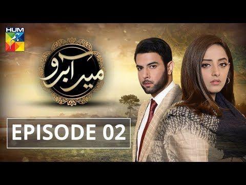 Meer Abru Episode #02 HUM TV Drama 4 April 2019 - YouTube