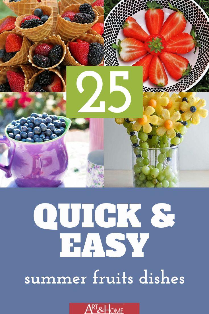 25 Amazing & Easy Summer Fruit Dishes