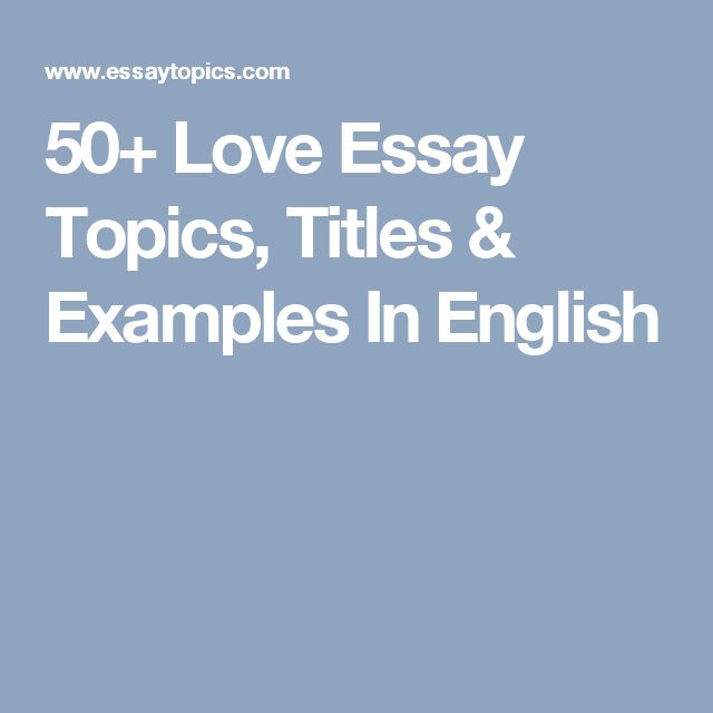 Essay topics on love