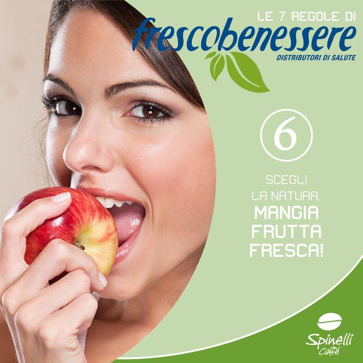 Regola numero 6: mangia frutta fresca