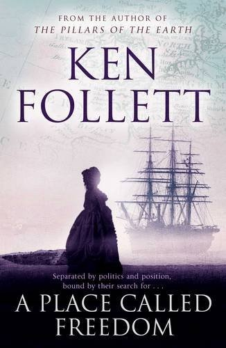 A Place Called Freedom by Ken Follett, http://www.amazon.co.uk/dp/0330544438/ref=cm_sw_r_pi_dp_wqujrb053NJRH