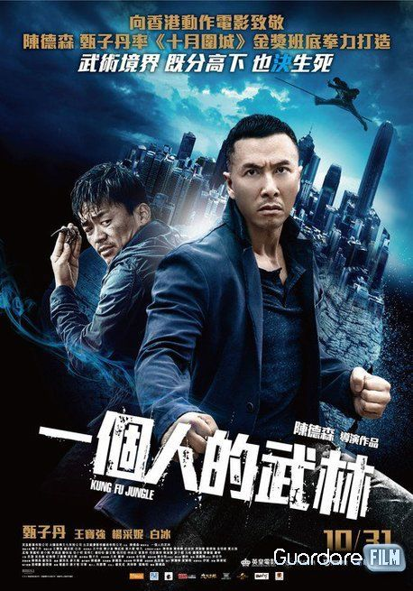 Kung Fu Jungle Streaming/Download (2014) HD/ITA Gratis: http://www.guardarefilm.me/streaming-film/4535-kung-fu-jungle-2014.html
