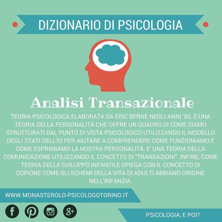 Dizionario di #Psicologia: #AnalisiTransazionale