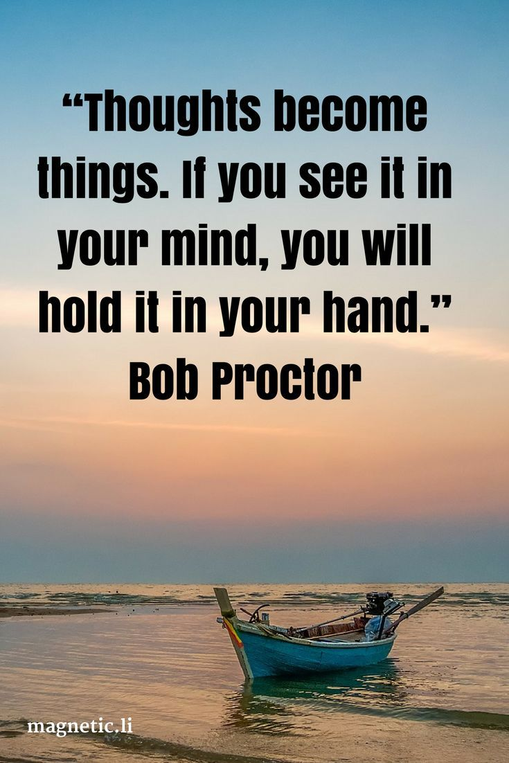 Thoughts are energy, and can manifest into reality. who is Bob Proctor and can he help you achieves success?