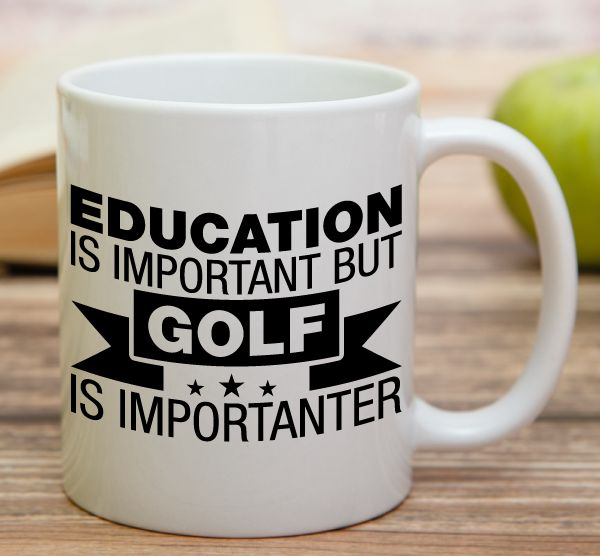 """""""Education Is Important But Golf Is Importanter""""    High quality 11 oz ceramic mugs, microwave and dishwasher safe.   Delivery.  All mugs are custom printed within 2-3 working days and delivered within 3-5 working days.  Express delivery costs $4.95 for the first item or if buying 2 or more items delivery is FREE!"""