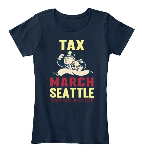 Tax March Seattle Saturday,15 April, 2017 New #TaxMarch. Trump tax march 2017 , Anti-Trump Marches .Trump, Release your Tax returns, #taxmarch. Resist, Protest, Rise Up, Hear Our Voices, #showyourtaxes #trumptaxmarch #resist  Show Your Taxes, Show Us The Tax Returns, Release the Tax returns,political shirt, tax march t-shirt, protest shirt, tax day march shirt Trump Resistance march Women's March Tax March. #TheResistance march Anti-Trump Anti-Republican Against Trump gift.