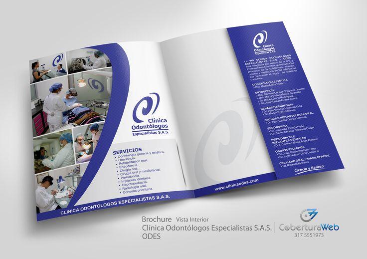 Compañía: Clínica Odontólogos Especialistas  S.A.S. - ODES País: Colombia  Diseño: Brochure - Vista Interior