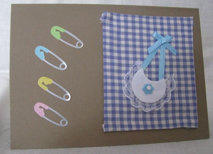 Baby Boy - A simple Baby themed card that I created for a friend. I love using fabric for cards!!