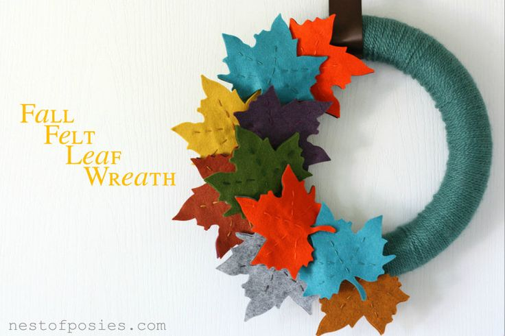 Nest of Posies: Fall Felt Leaf Wreath or My Inaugural Craft to my Most Favorite Season of all!