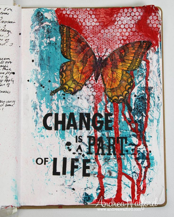 "Art Journal Express #14: ""Change is a Part of Life"". Video tutorial, story behind page and supply list can be found at: http://andreawalforddesigns.com/art-journal-express-14-video-tutorial-change-part-life-art-journal-page/"