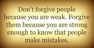life is short ....  please forgive people for their mistakes: Life Is Shorts, Life Positive, Rules Of A Lady, Forgiveness People, Rules For A Lady, Motivation Thoughts, Forgiveness Quotes, Forgiveness Toomind, Inspiration Quotes