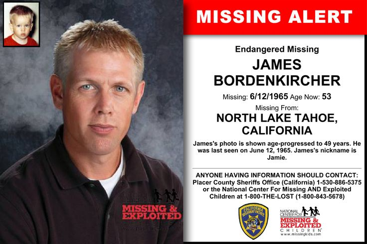 JAMES BORDENKIRCHER, Age Now: 53, Missing: 06/12/1965. Missing From NORTH LAKE TAHOE, CA. ANYONE HAVING INFORMATION SHOULD CONTACT: Placer County Sheriffs Office (California) 1-530-886-5375.
