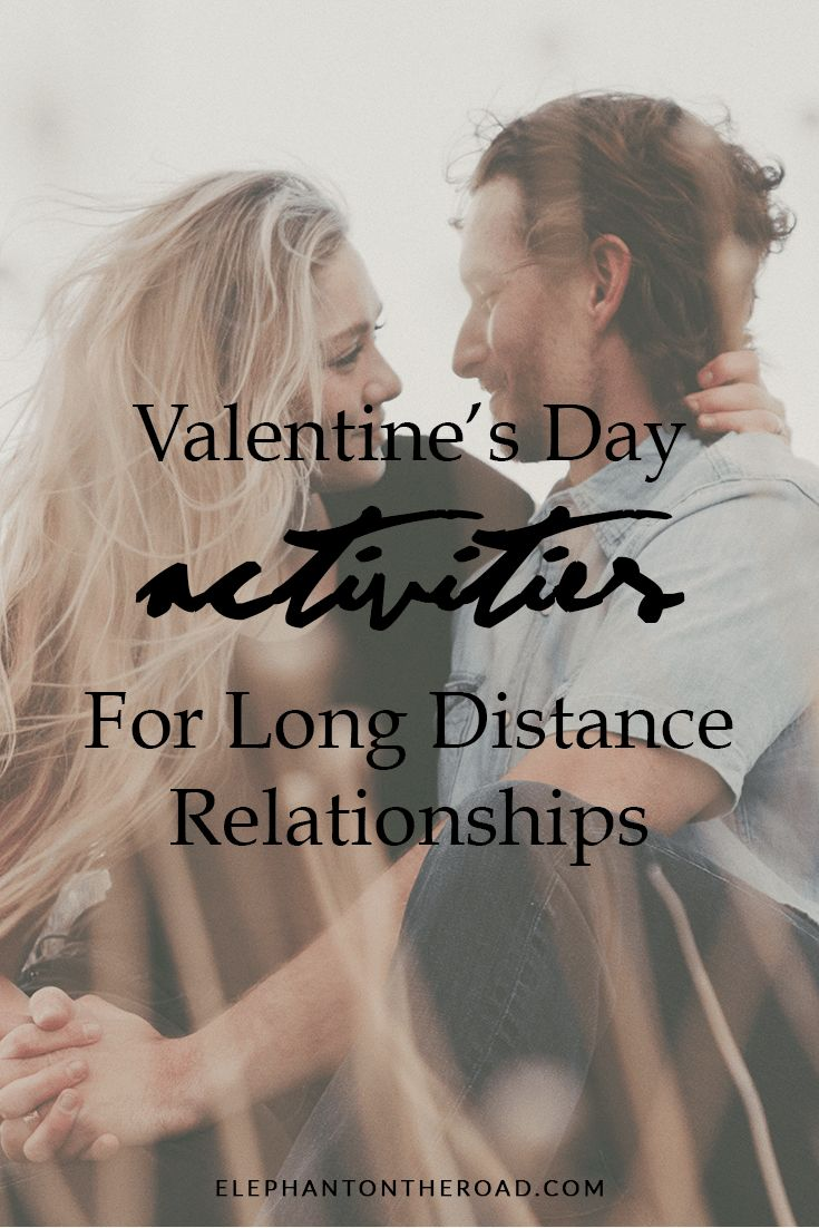 Valentine's Day Activities For Long Distance Relationships. LDR. Relationship Tips. Elephant on the Road.