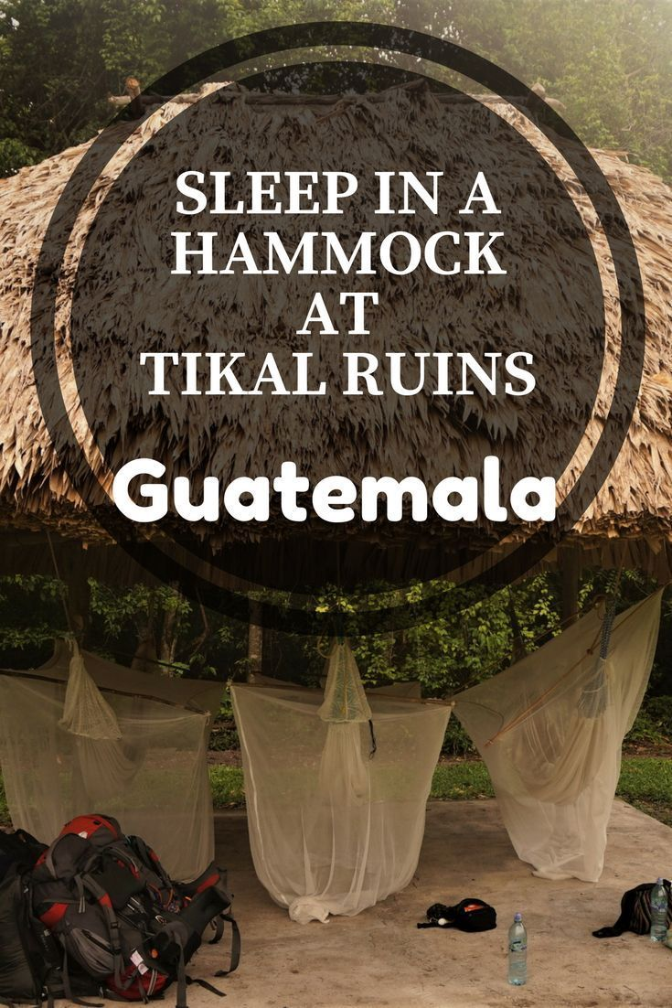 Everything you need to know about camping at the Tikal ruins, Guatemala