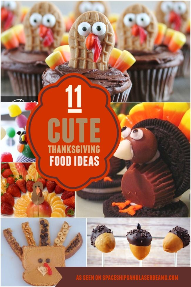 11 Cute Thanksgiving Party Food ideas - Spaceships and Laser Beams