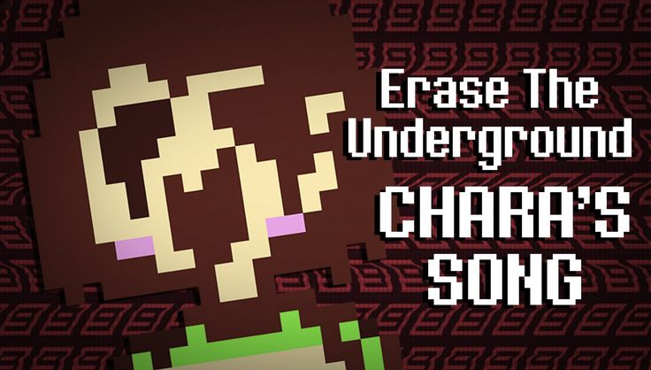 UNDERTALE MUSIC VIDEO - Erase the Underground (Chara's Song)