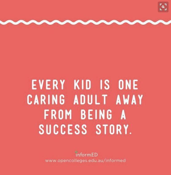 Every kid is one caring adult away from being a success story! ❤️