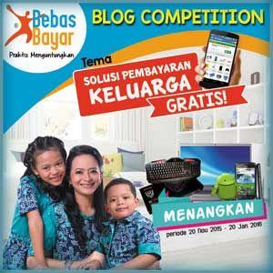 #LombaBlog #BlogCompetition #BebasBayar Blog Competition BebasBayar 2016 Berhadiah Total 10 Juta Rupiah  DEADLINE: 20 Januari 2016  http://infosayembara.com/info-lomba.php?judul=blog-competition-bebasbayar-2016-berhadiah-total-10-juta-rupiah