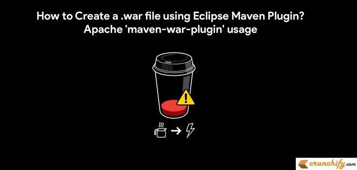How to Create a .war file using Eclipse Maven Plugin? Apache 'maven-war-plugin' usage https://crunchify.com/how-to-create-a-war-file-from-eclipse-using-maven-plugin-apache-maven-war-plugin-usage/