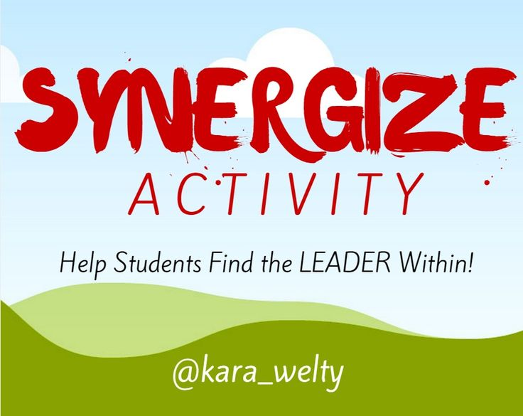 SYNERGIZE Activity - Help Students Find the LEADER Within! | Grow. Lead. Serve.