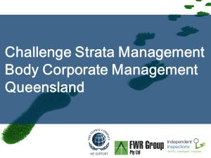 Independent Inspections: Challenge Strata Management - Body Corporate Management Queensland http://iigi.com.au/services/strata-services/