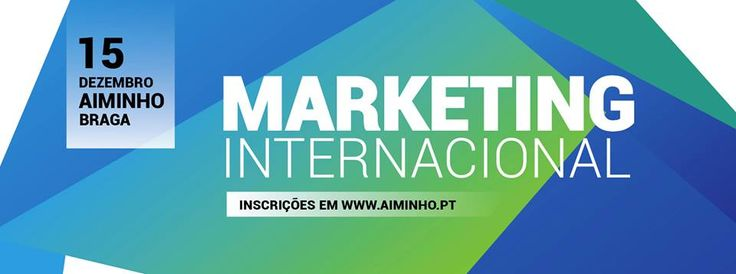 O Seminário Marketing Internacional  decorreu no dia 15 de dezembro, entre as 14 horas e as 18 horas, na Associação Industrial do Minho.