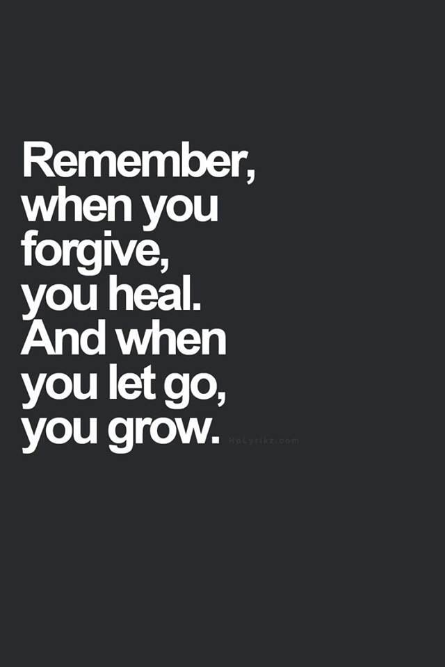 It is hard to forgive, but it is the only way to find piece.
