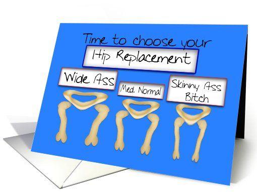 b1023135b487cd58b65e9044cbf03838 feel better cards hip fracture 21 best hip replacement humor images on pinterest ha ha, funny