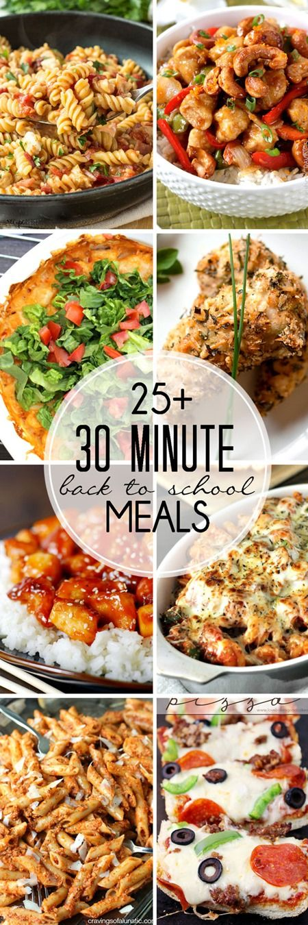 Delicious list of 30 Minute Meals that are perfect for back to school!