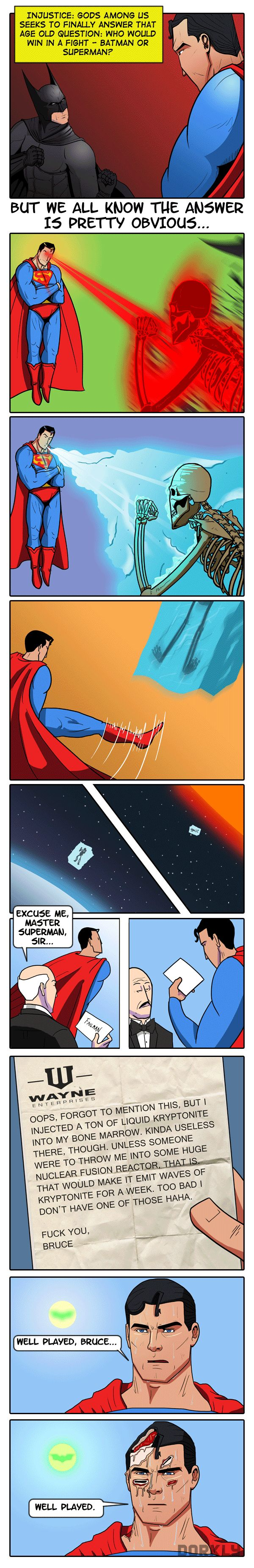 The ultimate question of who would win the Batman v Superman fight. bahahaha