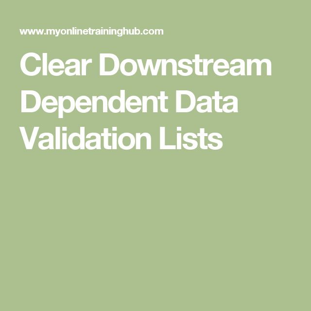 Clear Downstream Dependent Data Validation Lists