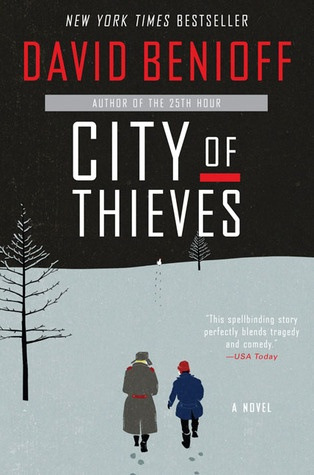 City of Thieves. Would read this one again and again.