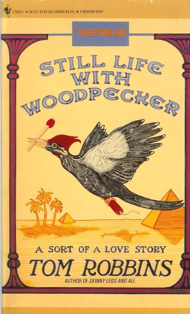 Still Life With Woodpecker by Tom Robbins (1981, Paperback)