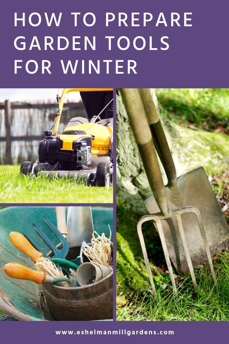 How To Prepare Garden Tools For Winter Garden Tools Garden Tools