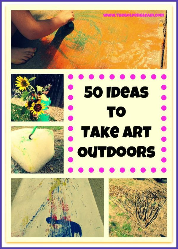 50 ideas for outdoor art for kidsFun Outdoor Crafts For Kids, Outdoor Art, Activities For Kids, 50 Ideas, Kids Crafts, Art Ideas, Outdoor Plays, Art Activities, Art Projects