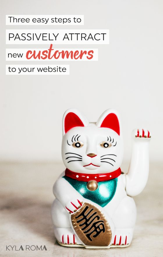 Three easy steps to passively attract new customers to your website (a.k.a. How to optimize website SEO)