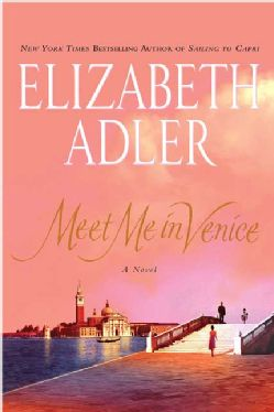Meet Me in Venice - Love this author. She takes you on journey's to exotic places in her novels!