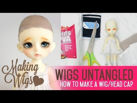 Wig Making For Dolls - Creating a wig/head cap out of fabric - YouTube