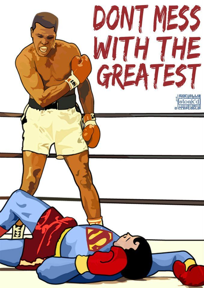 Dont Mess With The Greatest - Ali vs.Superman