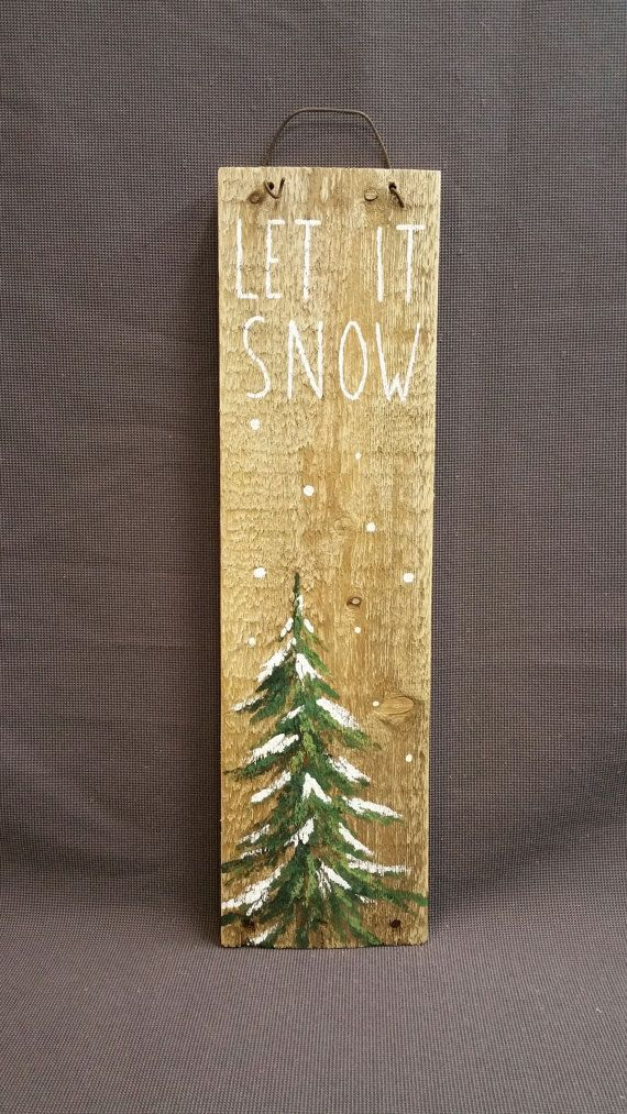 Let it Snow, Hand painted Christmas decorations, winter greenery, Winter Reclaimed Wood Pallet Art, Pine tree, Christmas