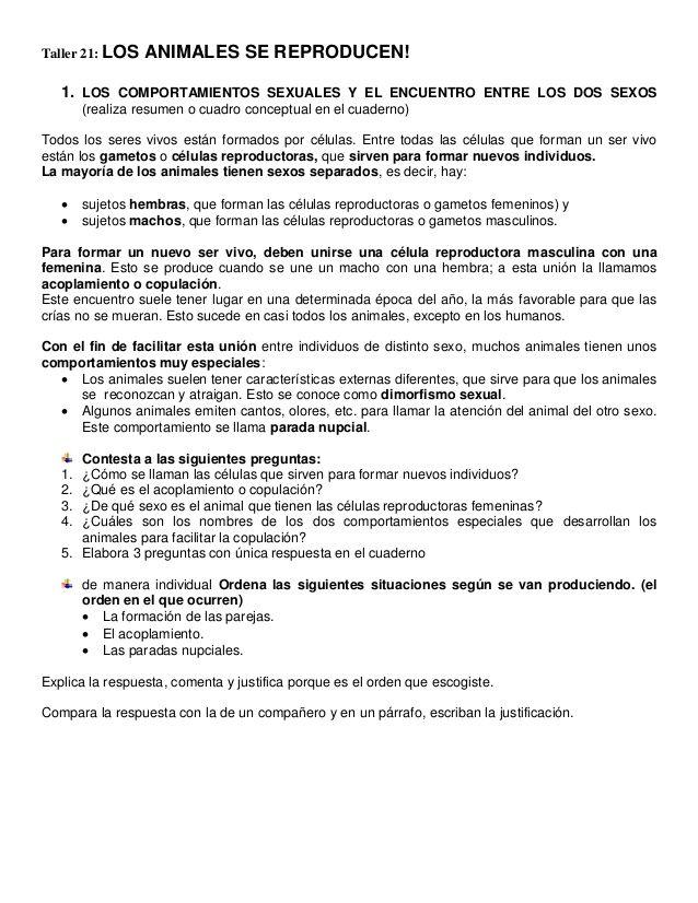 Taller 21: LOS ANIMALES SE REPRODUCEN!   1. LOS COMPORTAMIENTOS SEXUALES Y EL ENCUENTRO ENTRE LOS DOS SEXOS   (realiza resum...
