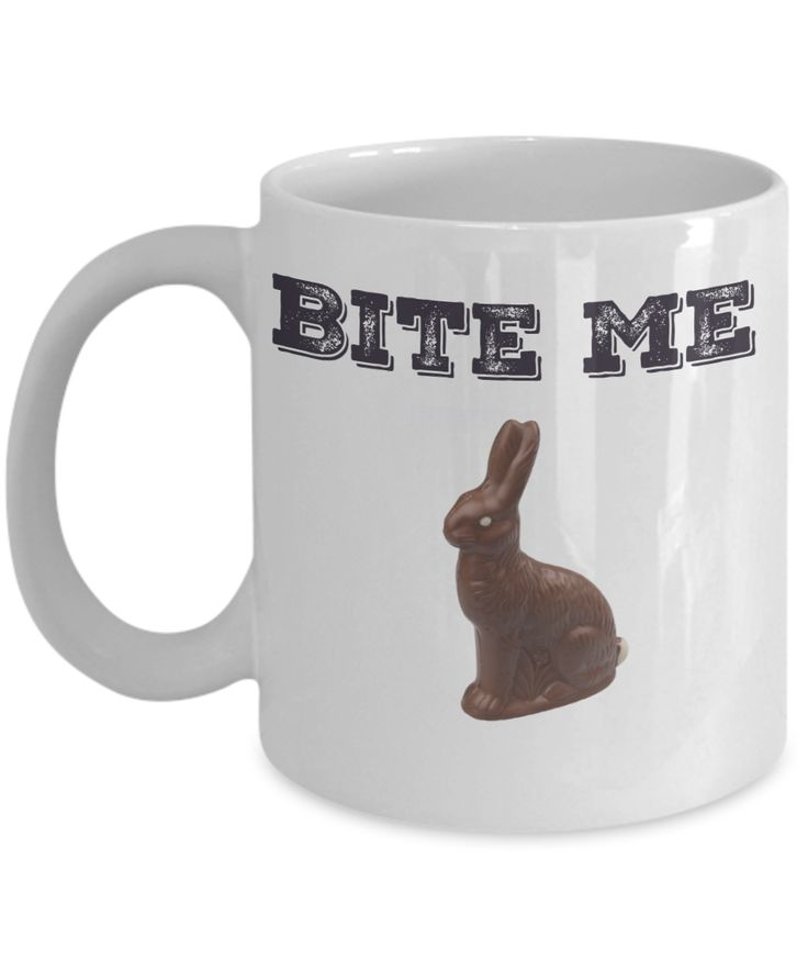 Funny Easter Mug - Chocolate Easter Bunny Bite Me - 11 oz Gift Mug